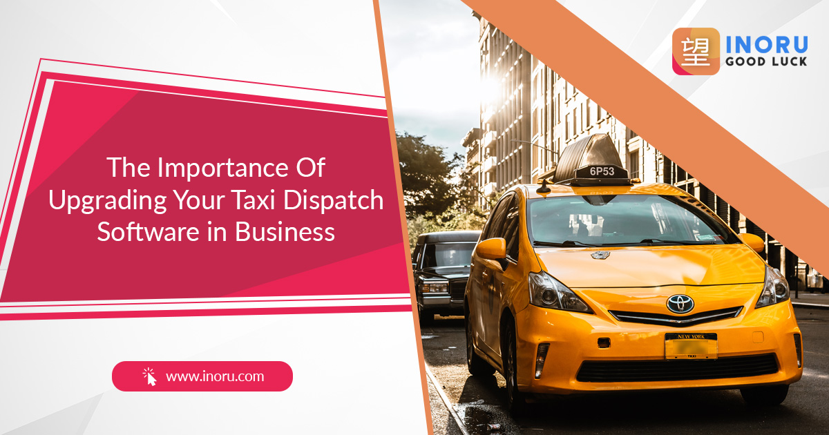 Taxi Dispatch Software Business - Staying Updated With