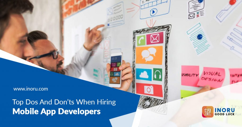 Top Dos And Don'ts When Hiring Mobile App Developers | Inoru